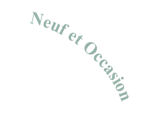 Neuf et Occasion